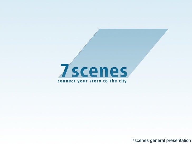 7scenes general presentation
