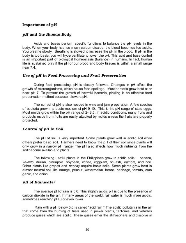 50 Importance of pH pH and the Human Body Acids and bases perform specific functions to balance the pH levels in the body....
