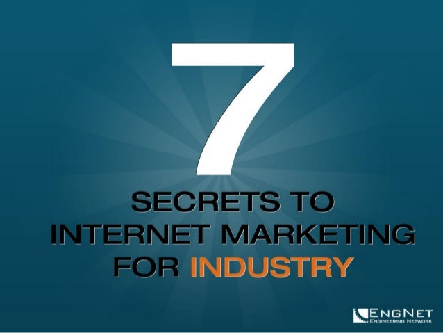 7 SECRETS TO INTERNET MARKETING FOR INDUSTRY // 2  ENGNET'S DEDICATED INDUSTRY ONLINE MARKETING TEAM Work with the industr...