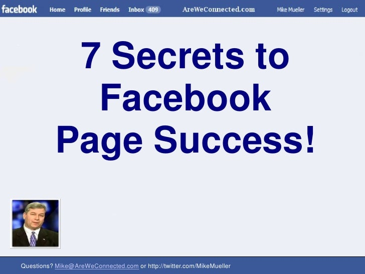 7 Secrets to Facebook <br />Page Success!<br />