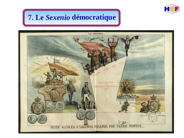 7. Le Sexenio démocratique