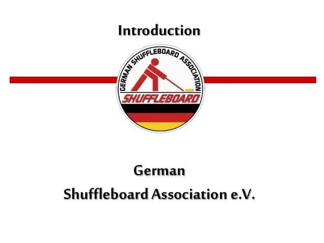 Introduction German Shuffleboard Association e.V.