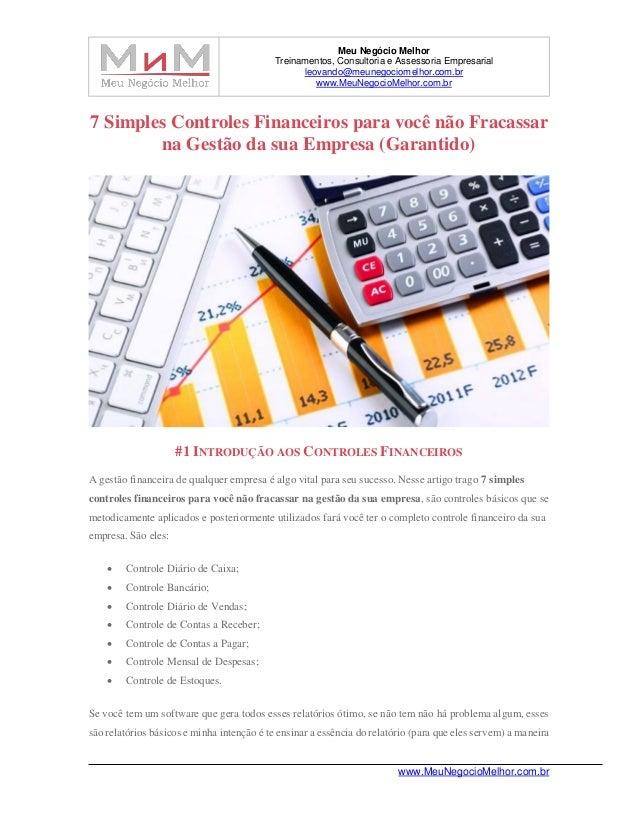 Meu Negócio Melhor Treinamentos, Consultoria e Assessoria Empresarial leovando@meunegociomelhor.com.br www.MeuNegocioMelho...