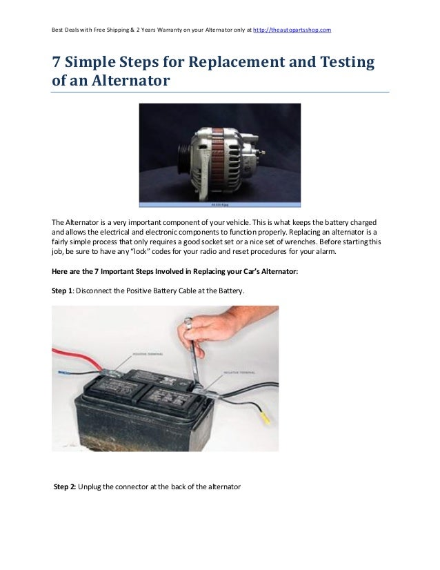 7 simple steps for replacement and testing of an alternator. Black Bedroom Furniture Sets. Home Design Ideas