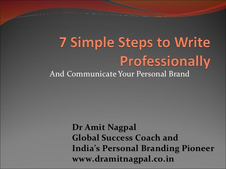And Communicate Your Personal Brand Dr Amit Nagpal Global Success Coach and  India's Personal Branding Pioneer www.dramitn...