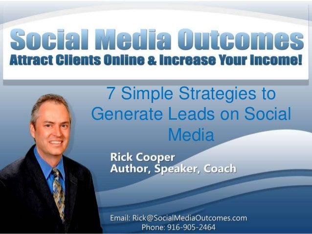 7 Simple Strategies toGenerate Leads on Social         Media