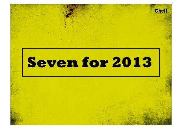 Seven for 2013