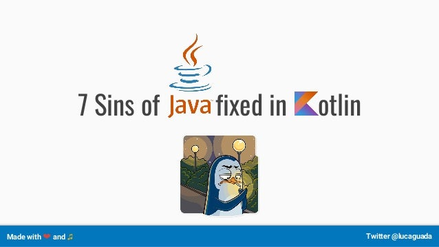 7 Sins of fixed in otlin Made with ❤ and ♫ Twitter @lucaguada