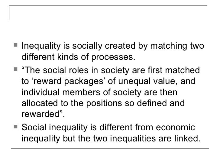 the feature of inequality in modern society Key areas of life affected by education inequalities   status characteristics of  fathers altogether explained around half of children's outcomes, and those of.