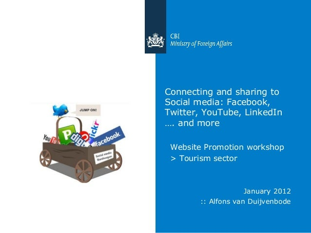 Connecting and sharing to Social media: Facebook, Twitter, YouTube, LinkedIn …. and more Website Promotion workshop > Tour...