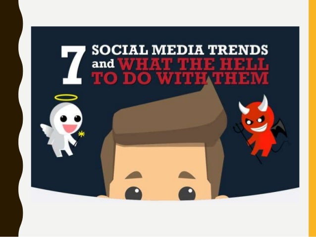 and  Y SOCIAL MEDIA TRENDS