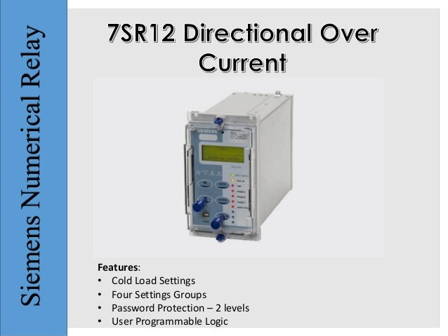 7SR12 Directional Over Current Relay