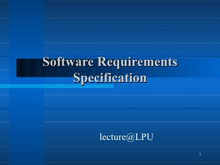 Software Requirements Specification [email_address]
