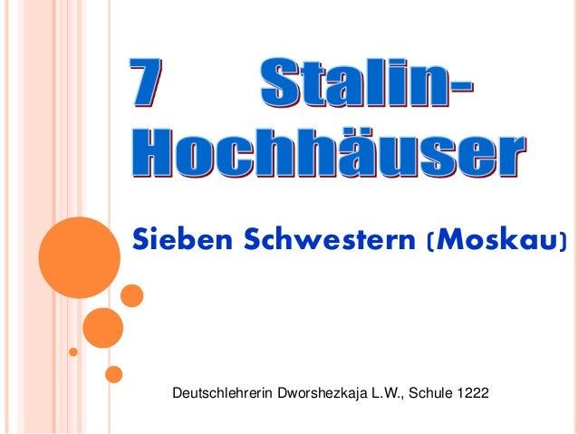 Sieben Schwestern (Moskau)  Deutschlehrerin Dworshezkaja L.W., Schule 1222