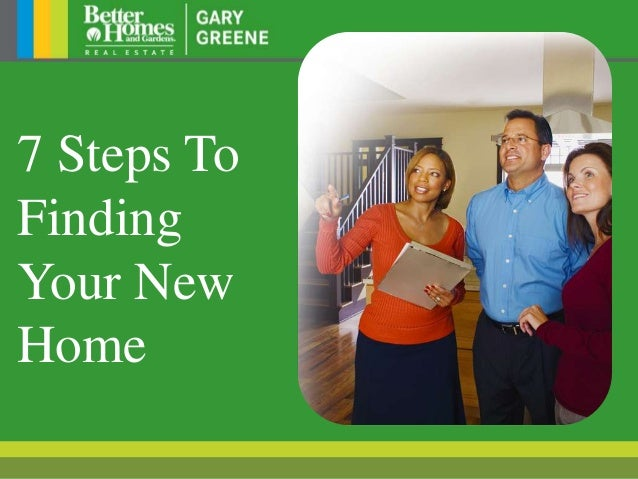 7 Steps To Finding Your New Home