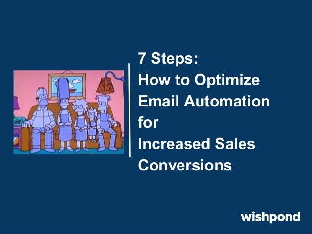 7 Steps: How to Optimize Email Automation for Increased Sales Conversions
