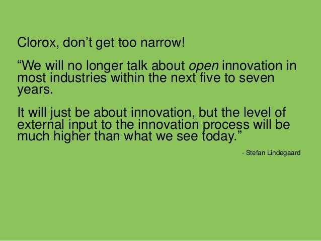 What open  innovation means  Open innovation at Tate &  Lyle means partnering with  external innovators to bring  products...