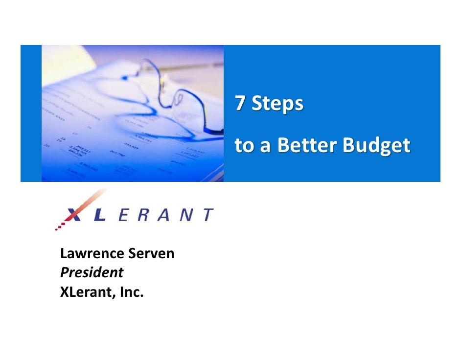 7Steps                   toaBetterBudget    LawrenceServen President XLerant,Inc.