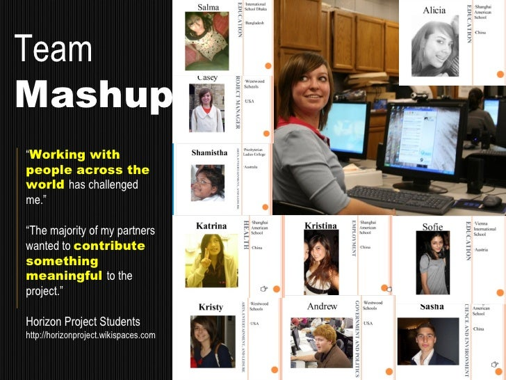 """Team Mashup """" Working with people across the world  has challenged me."""" """" The majority of my partners wanted to  contribut..."""
