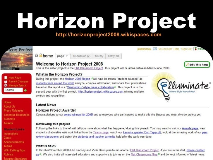Horizon Project http://horizonproject2008.wikispaces.com