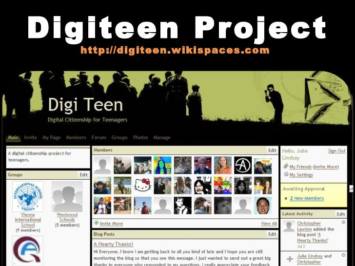 Digiteen Project http://digiteen.wikispaces.com