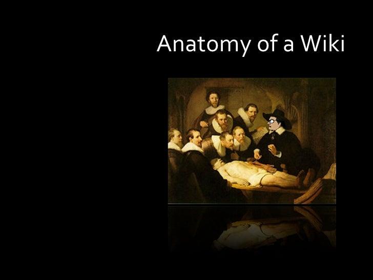 Anatomy of a Wiki