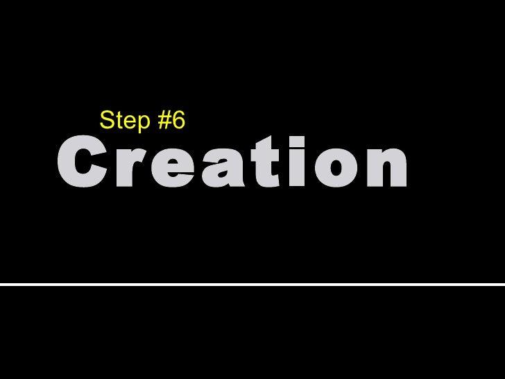 Creation Step #6