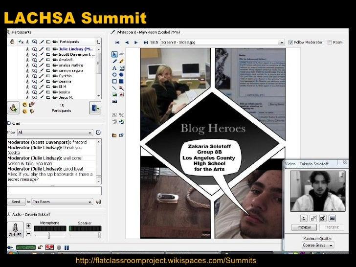 LACHSA Summit http://flatclassroomproject.wikispaces.com/Summits