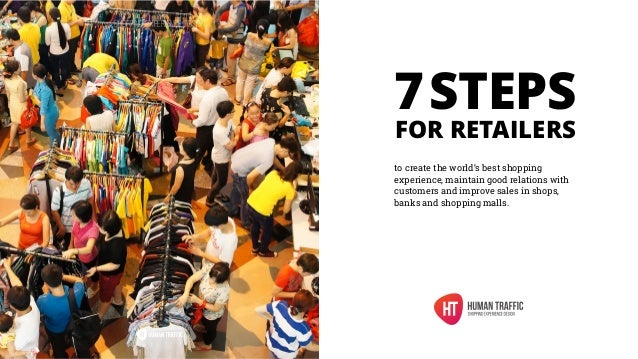 7 steps for retailers to create the world's best shopping ...