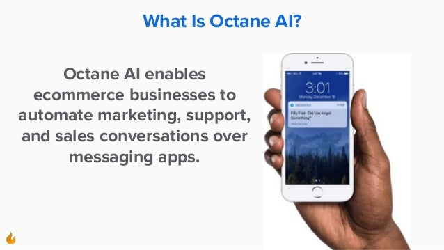 What Is Octane AI? Octane AI enables ecommerce businesses to automate marketing, support, and sales conversations over mes...