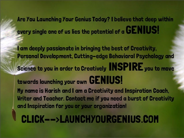 Are You Launching Your Genius Today? I believe that deep within every single one of us lies the potential of a GENIUS! I a...