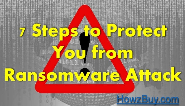HowzBuy.comHowzBuy.com 7 Steps to Protect You from Ransomware Attack HowzBuy.com