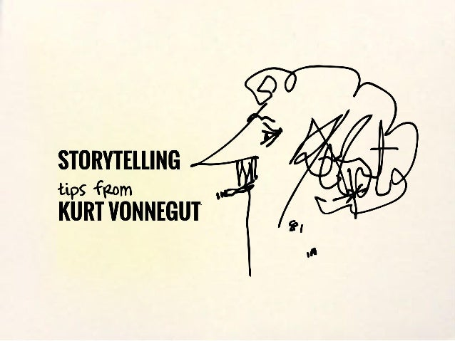 7 storytelling tips from kurt vonnegut
