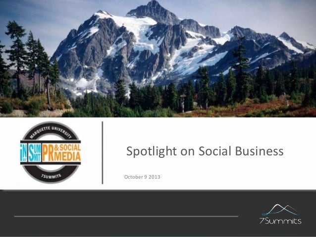 Spotlight on Social Business October 9 2013  Confidential  1