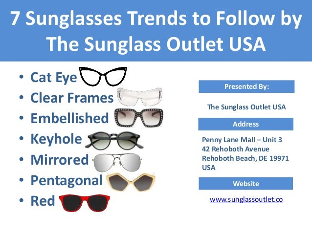 7 Latest Trends of Sunglasses by The Sunglass Outlet USA 40e392d56