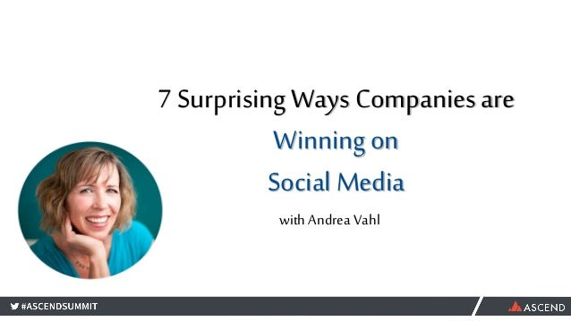 7 Surprising Ways Companies are Winning on Social Media with Andrea Vahl