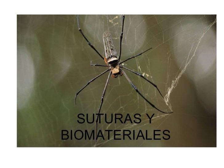 SUTURAS Y BIOMATERIALES