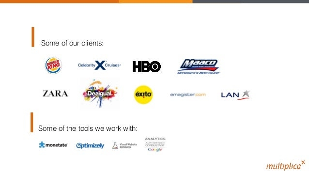 Some of our clients:! Some of the tools we work with:!
