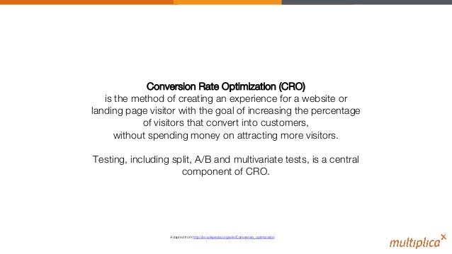 """Conversion Rate Optimization (CRO)"""" is the method of creating an experience for a website or landing page visitor with the..."""
