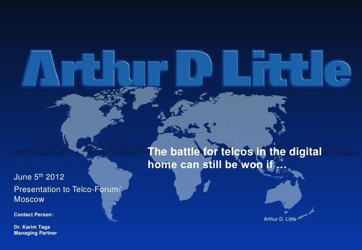 The battle for telcos in the digital                               home can still be won if …June 5th 2012Presentation to ...