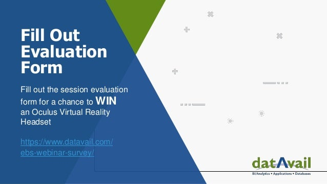 Fill Out Evaluation Form Fill out the session evaluation form for a chance to WIN an Oculus Virtual Reality Headset https:...