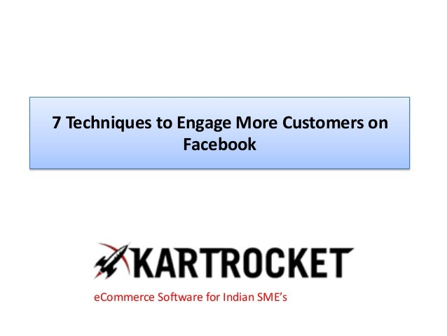 7 Techniques to Engage More Customers on Facebook eCommerce Software for Indian SME's