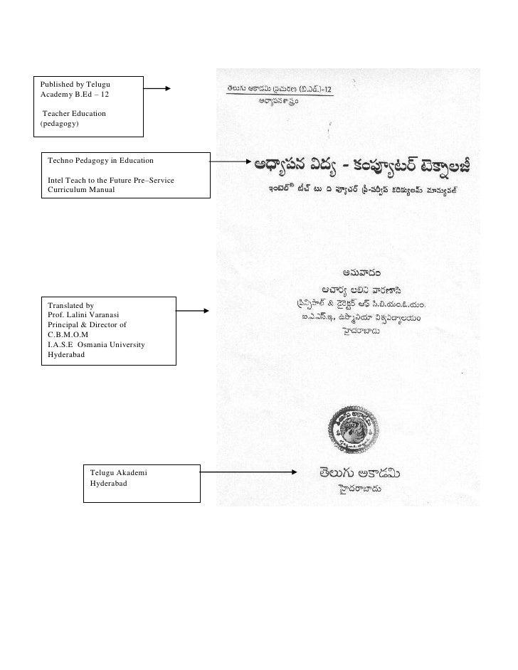 Published by TeluguAcademy B.Ed – 12 Teacher Education(pedagogy)  Techno Pedagogy in Education  Intel Teach to the Future ...