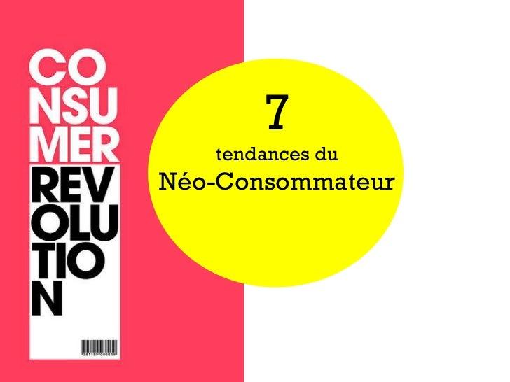 7   tendances duNéo-Consommateur