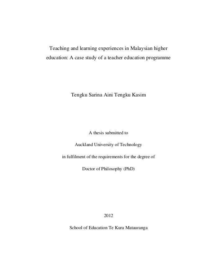 Teaching and learning experiences in Malaysian higher education: A case study of a teacher education programme Tengku Sari...