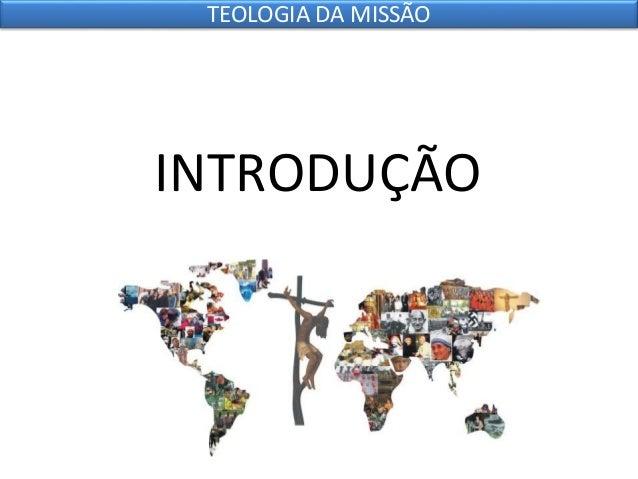 7 teologia da missão Slide 2