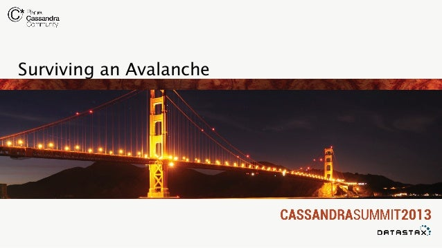 Surviving an Avalanche