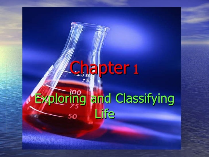 Chapter  1 Exploring and Classifying Life