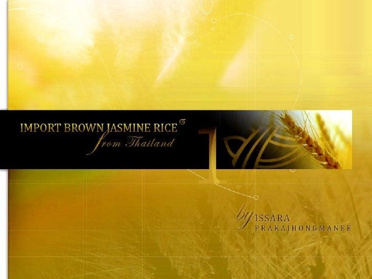 import brown jasmine rice from thailand. Black Bedroom Furniture Sets. Home Design Ideas