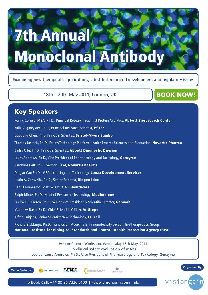 7th Annual  Monoclonal Antibody Examining new therapeutic applications, latest technological development and regulatory is...